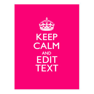 Personalized KEEP CALM AND Your Text EASILY PINK Post Cards
