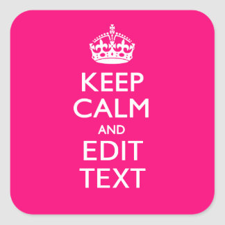 Personalized KEEP CALM AND Your Text EASILY PINK Sticker