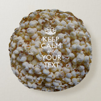Personalized KEEP CALM AND Your Text for Popcorn Round Pillow