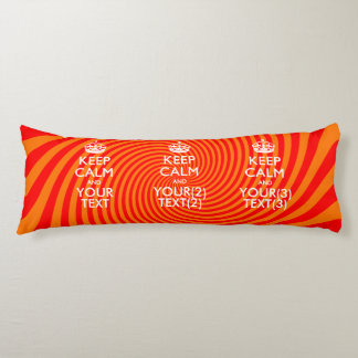 Personalized KEEP CALM AND Your Text for REd Body Pillow