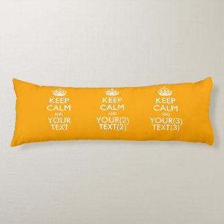 Personalized KEEP CALM AND Your Text for Yellow Body Pillow