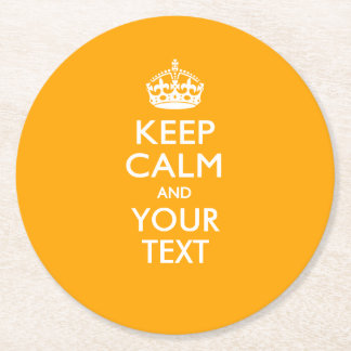 Personalized KEEP CALM AND Your Text for Yellow Round Paper Coaster
