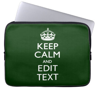 Personalized Keep Calm And Your Text Forest Green Computer Sleeve