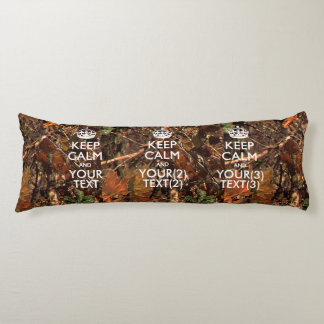 Personalized KEEP CALM AND Your Text Hunter Camo Body Pillow