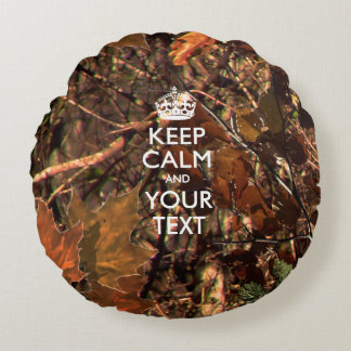Personalized KEEP CALM AND Your Text Hunter Camo Round Pillow