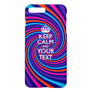 Personalized KEEP CALM AND Your Text iPhone 7 Plus Case
