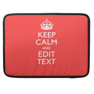 Personalized KEEP CALM and your text on Coral Sleeve For MacBooks