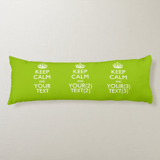 Personalized KEEP CALM AND Your Text on Lime Green Body Pillow