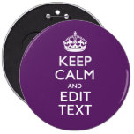 Personalized KEEP CALM AND Your Text on Purple Pinback Button