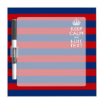 Personalized KEEP CALM AND Your Text on Stripes Dry Erase Whiteboards