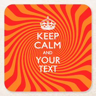Personalized KEEP CALM AND Your Text on Swirl Square Paper Coaster
