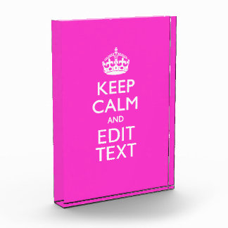 Personalized Keep Calm And Your Text Pink Decor Award