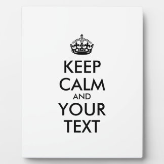 Personalized KEEP CALM and YOUR TEXT Plaque