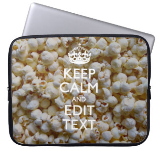 Personalized KEEP CALM AND Your Text Popcorn Laptop Sleeve