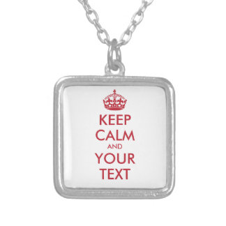Personalized KEEP CALM and YOUR TEXT - red words Silver Plated Necklace