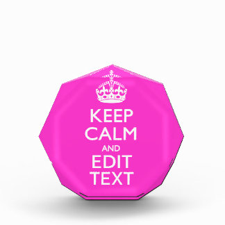 Personalized KEEP CALM AND Your Text Vibrant Pink Award