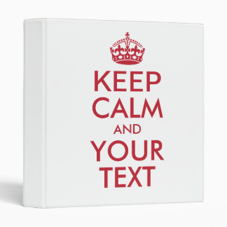Personalized KEEP CALM and YOUR TEXT Vinyl Binders