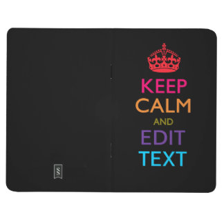 Personalized KEEP CALM Have Your Text Multicolored Journal
