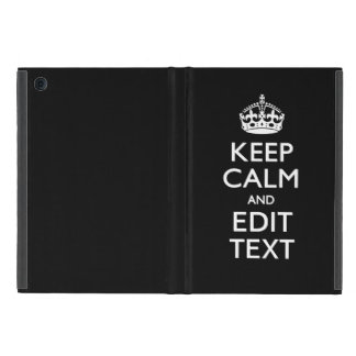 Personalized KEEP CALM Have Your Text on Black Case For iPad Mini