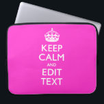 "Personalized Keep Calm Have Your Text on Hot Pink Computer Sleeve<br><div class=""desc"">A personalized vibrant hot pink accent Keep Calm and Carry On style saying on a custom gift. Humorous or whimsical try on your creative words on the two editable lines of text. Remember to use CAPITAL letters for best results. Embroidery designs are available in a wide selection of popular color...</div>"