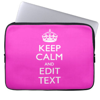 Personalized Keep Calm Have Your Text on Hot Pink Computer Sleeve