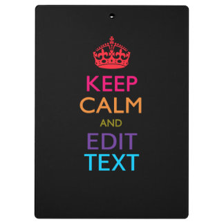 Personalized KEEP CALM Your Text Multicolored Clipboard