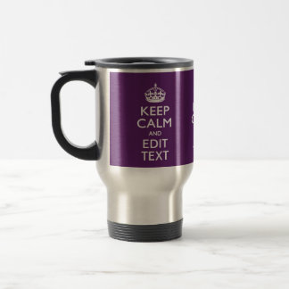 Personalized KEEP CALM Your Text on Purple Decor Travel Mug