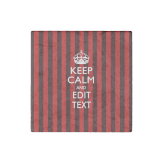 Personalized Keep Calm Your Text on Red Stripes Stone Magnet