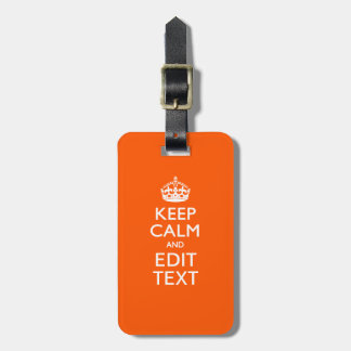 Personalized KEEP CALM Your Text Orange Accent Bag Tag