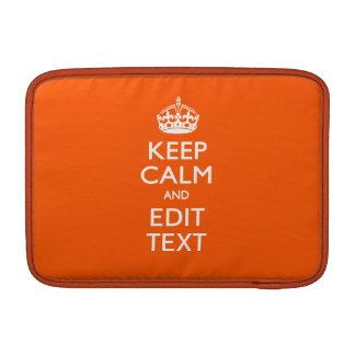 Personalized KEEP CALM Your Text Orange Accent MacBook Air Sleeve