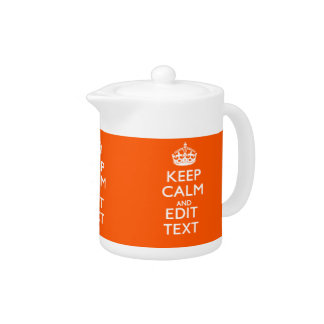 Personalized KEEP CALM Your Text Orange Accent Teapot