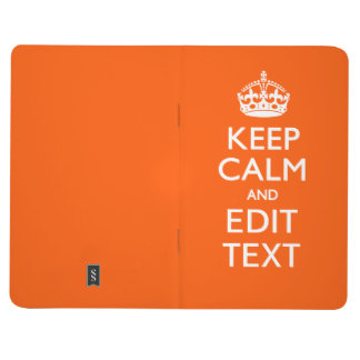 Personalized KEEP CALM Your Text Orange Decor Journal