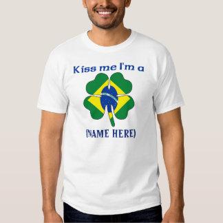 Personalized Kiss Me I'm Brazilian Tshirt