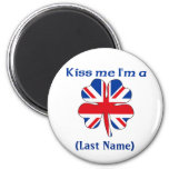 Personalized Kiss Me I'm British  Magnet