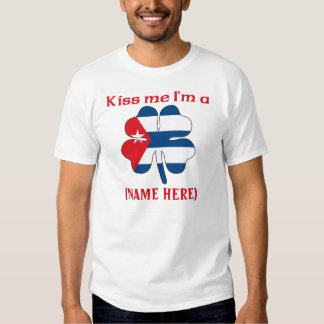 Personalized Kiss Me I'm Cuban Tshirt