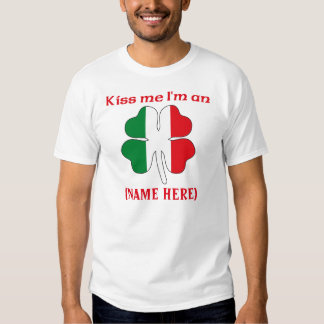Personalized Kiss Me I'm Italian Tshirt