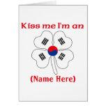 Personalized Kiss Me I'm Korean Greeting Card