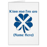 Personalized Kiss Me I'm Scottish Greeting Card