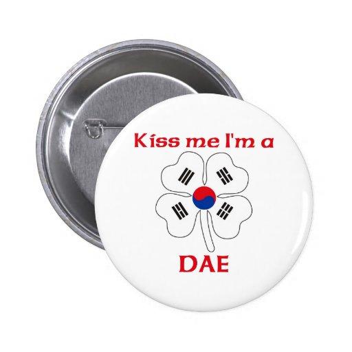 Personalized Korean Kiss Me I'm Dae Pinback Button