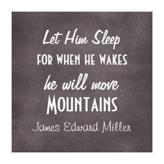 Personalized Let Him Sleep Move Mountains Baby Canvas Print
