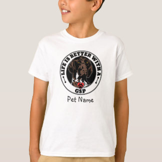 Personalized Life Is Better With A GSP T-Shirt