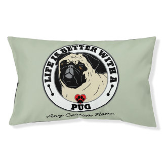 Personalized Life Is Better With A Pug Dog Bed