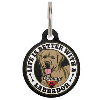 Personalized Life Is Better With A Tan Labrador Pet Tag