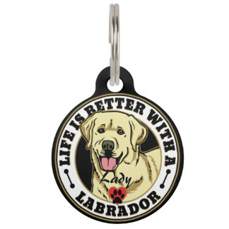 Personalized Life Is Better With A White Labrador Pet Tag