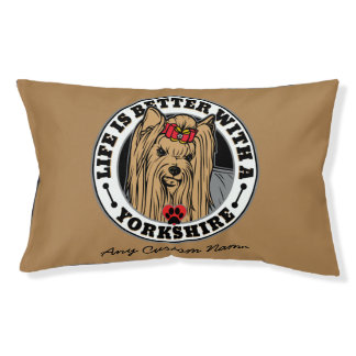 Personalized Life Is Better With A Yorkshire Dog Bed