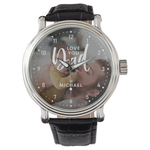 "Personalized ""Love you Dad"" Photo Watch"