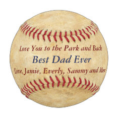 Personalized Love You To The Park & Back Dad Baseball at Zazzle