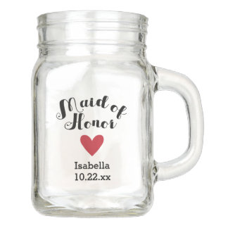 Personalized Maid of Honor Wedding Bridal Mason Jar