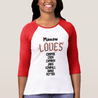 PERSONALIZED Mamaw LOVES her grandkids T-Shirt