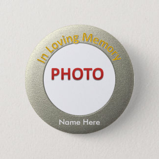 Personalized Memorial Photo Pinback Button